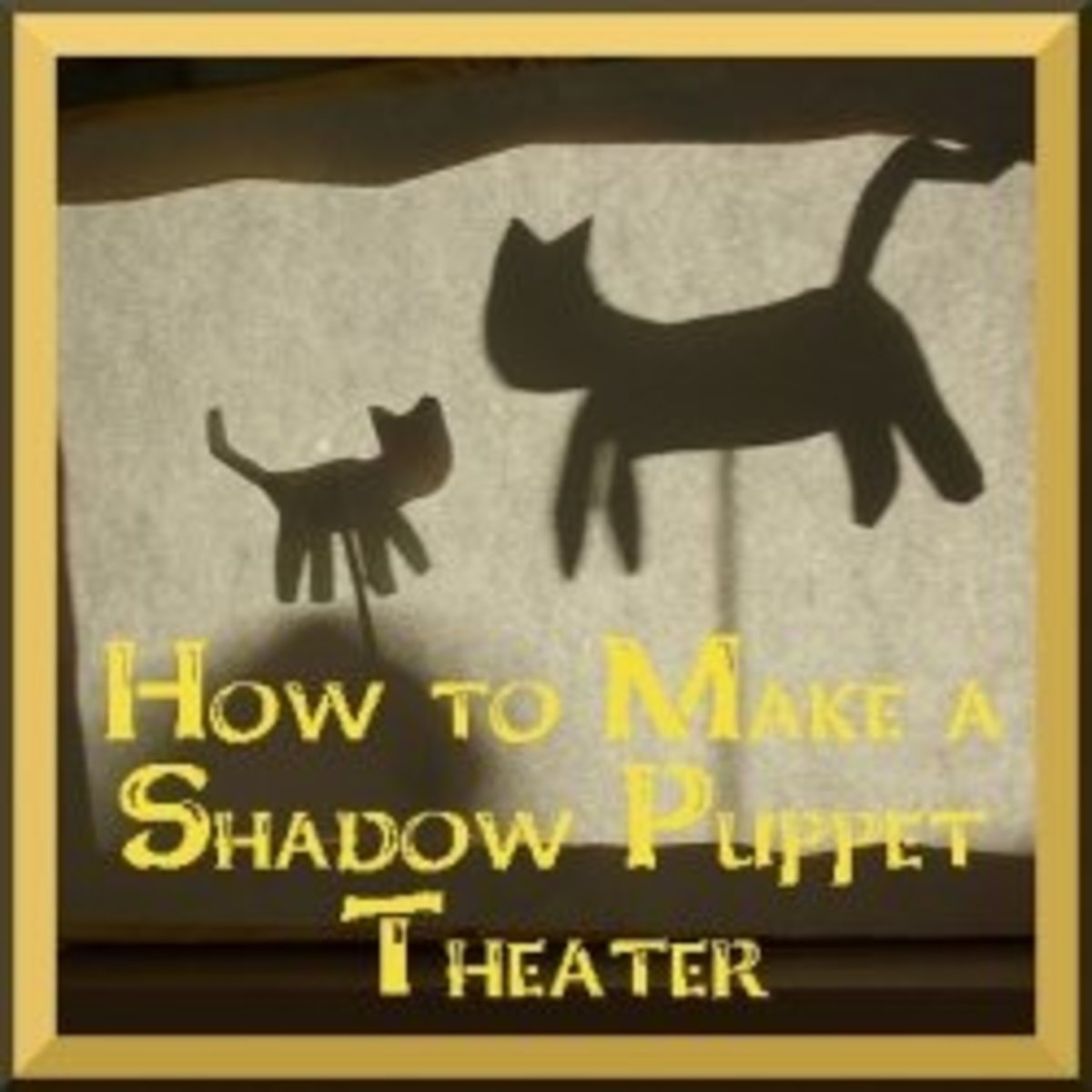 How to Make a Shadow Puppet Theater
