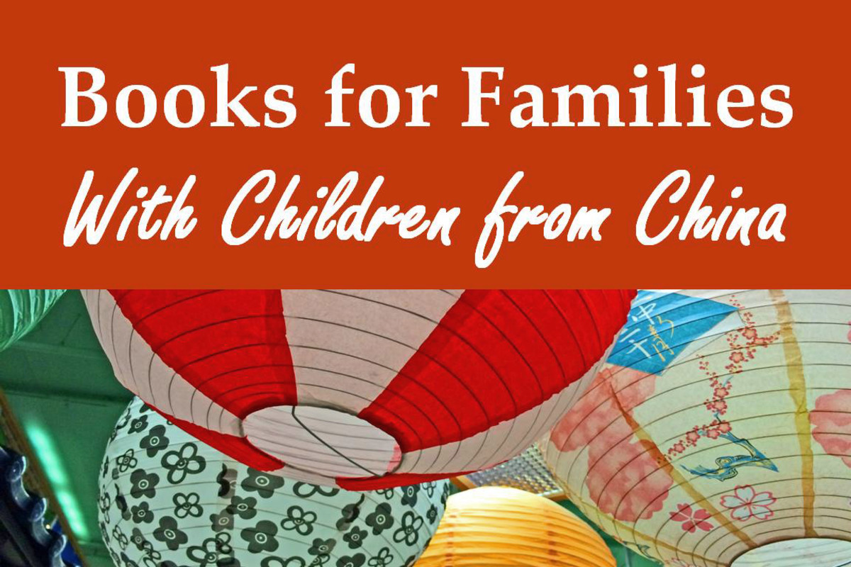 Best Books for Families With Children Adopted From China: Fiction and Nonfiction on Adoption, Culture, and History