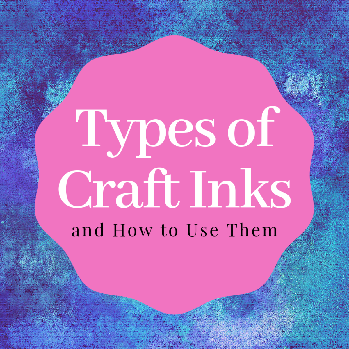 Learn about different types of craft inks and tips for how to use them.