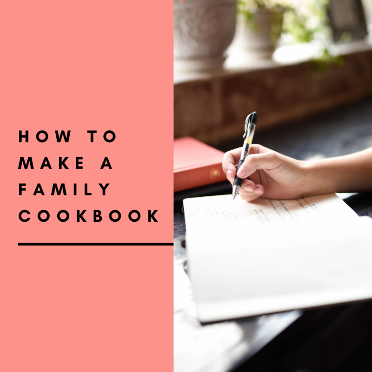 How to Easily Make a Family Cookbook From Scratch