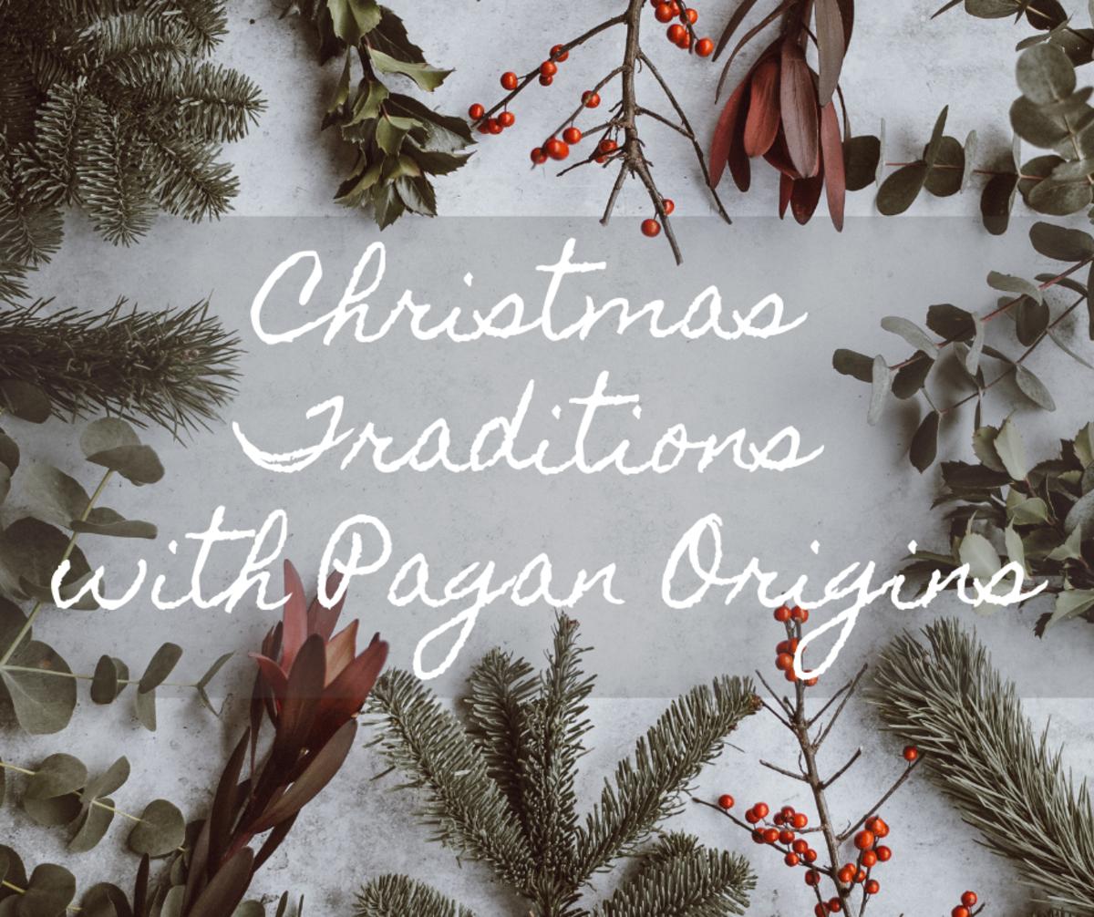 Twelve Christmas Traditions With Pagan Origins