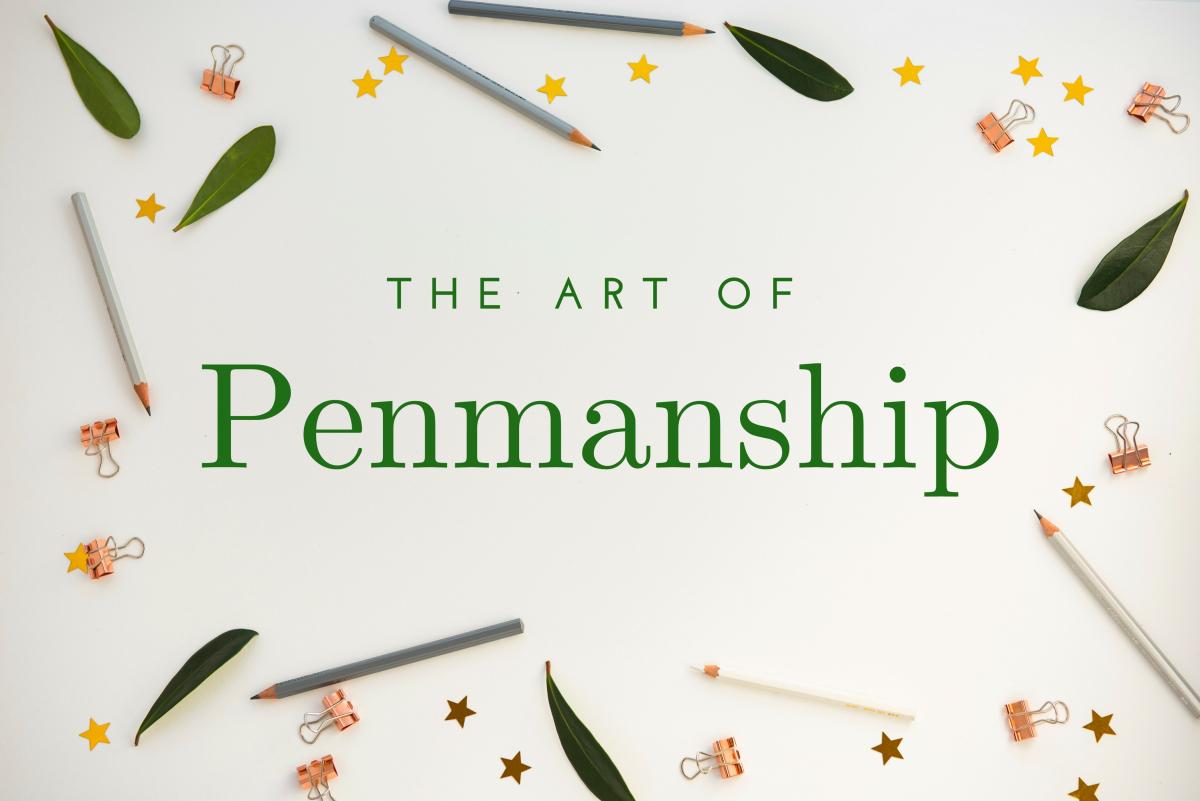 Penmanship: The Art of Teaching Handwriting