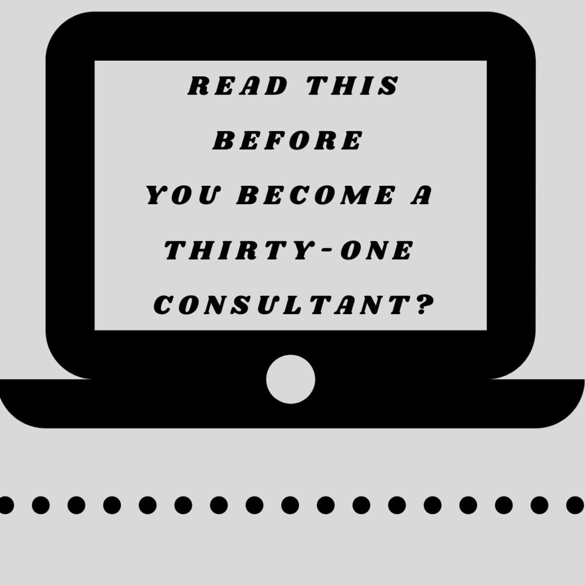 Read This Before You Become a Thirty-One Consultant
