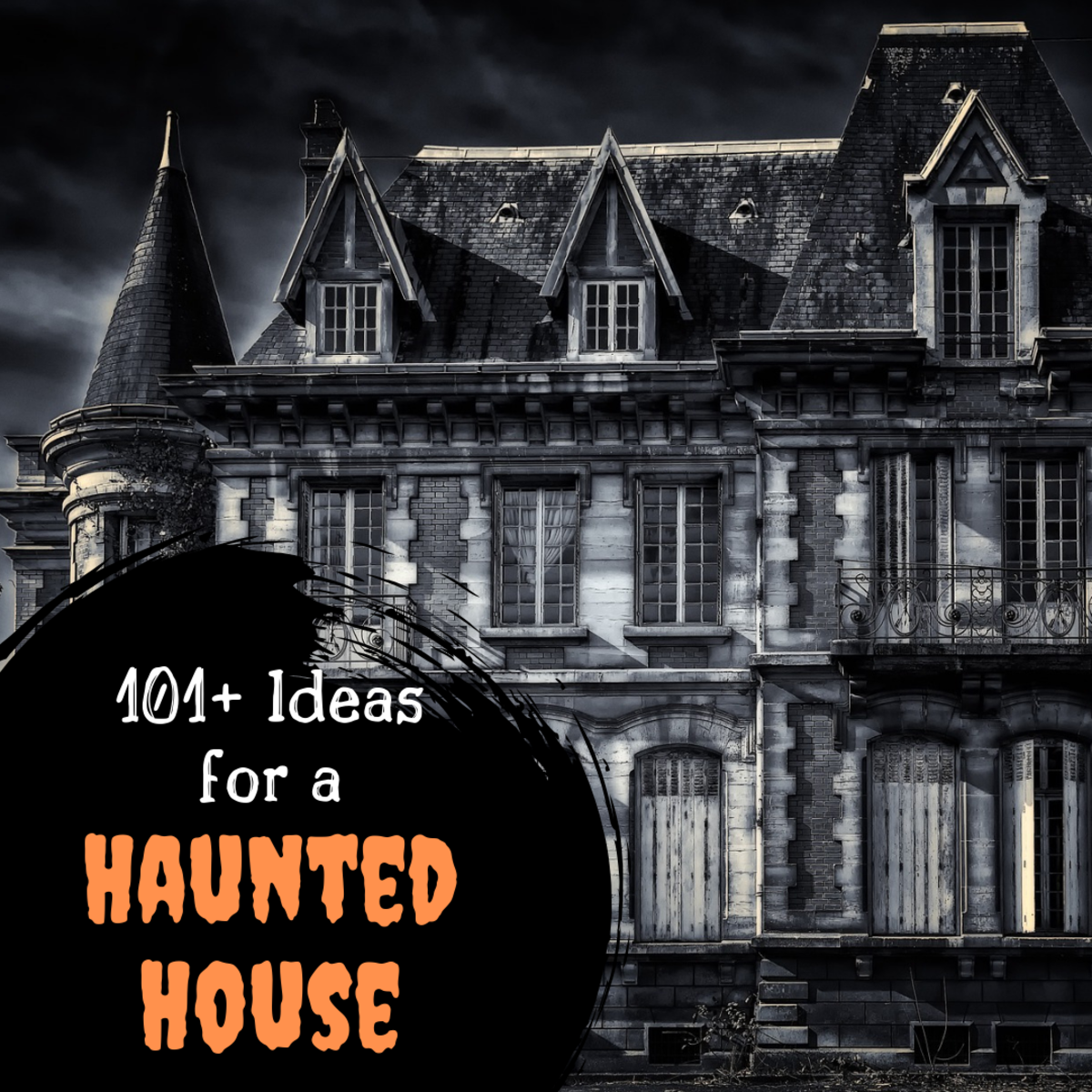 Get ideas on themes, props, sound effects, spooky characters, and more to make your haunted house the scariest of all!