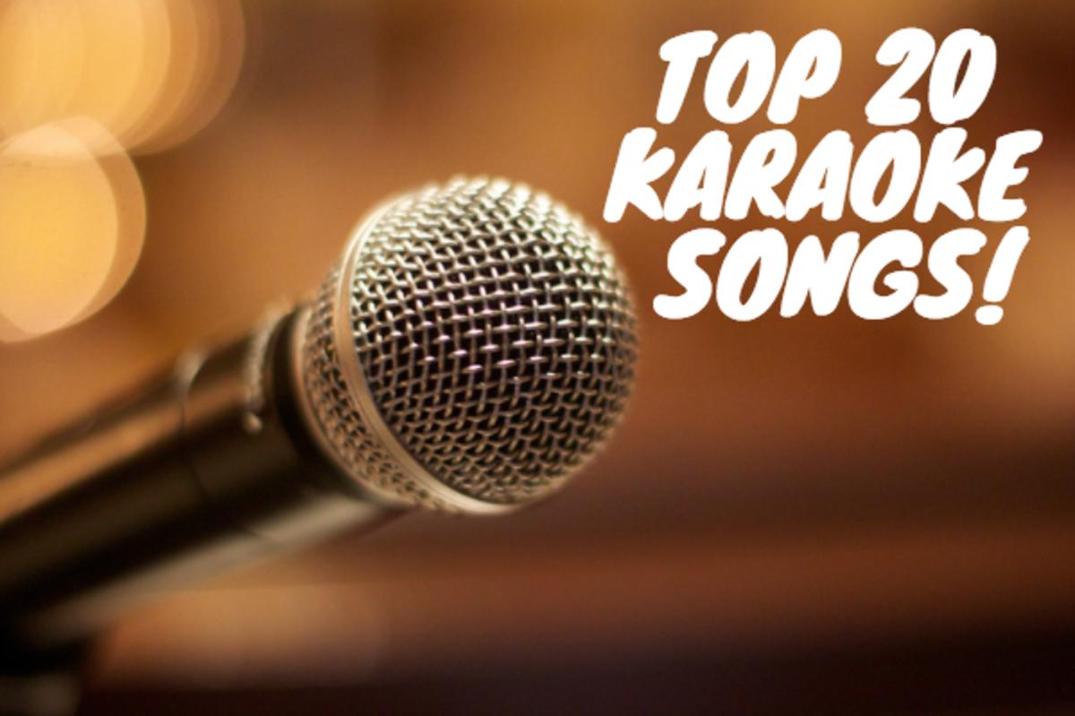 The Top 20 Karaoke Songs