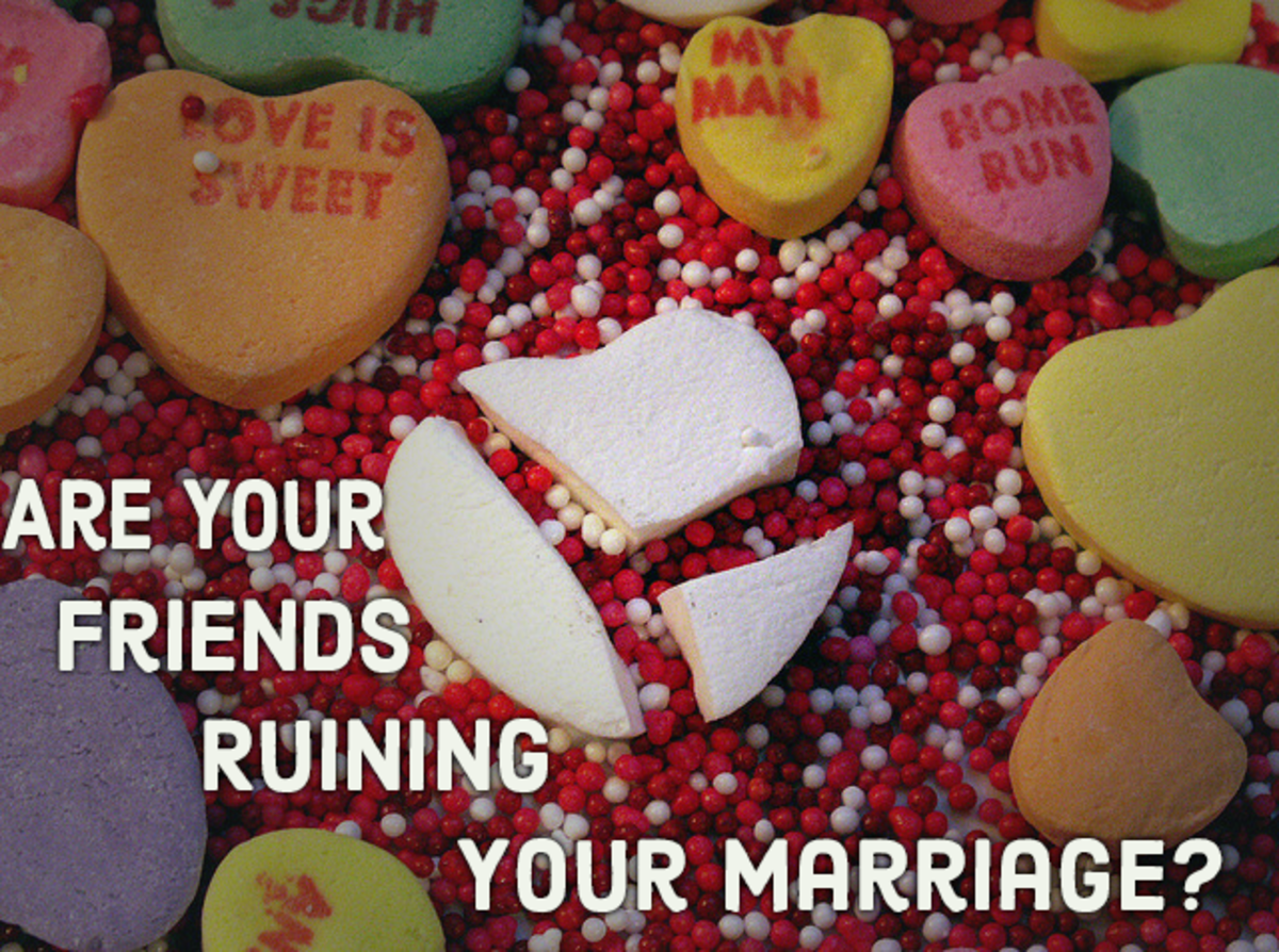 Are your friends ruining your marriage?