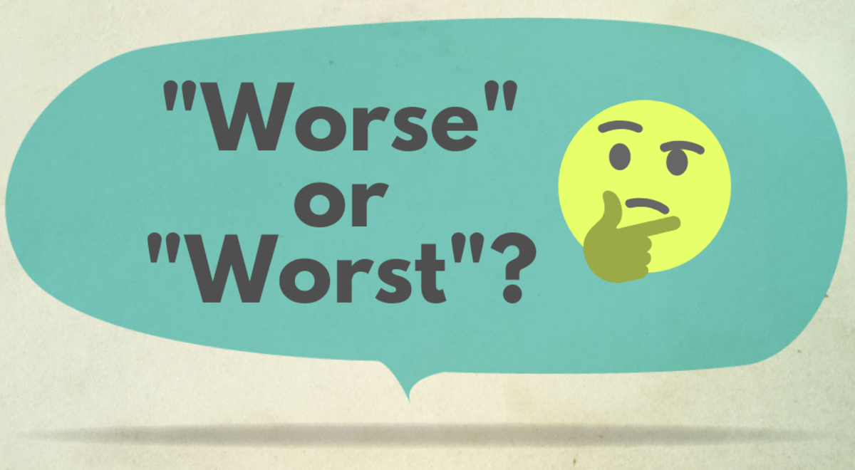 Which is right: Worse or worst?