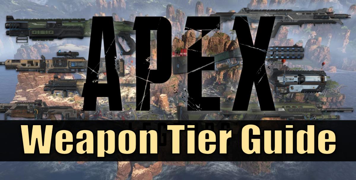 """Apex Legends"" Weapon Tier Guide for Season 1"