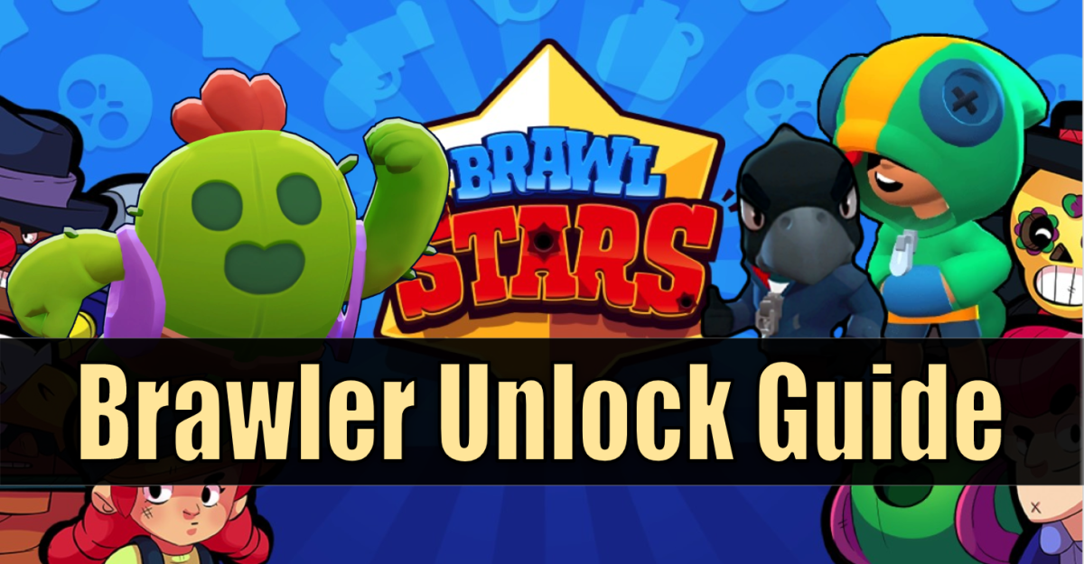 """Brawl Stars"" Brawler Unlock Guide"