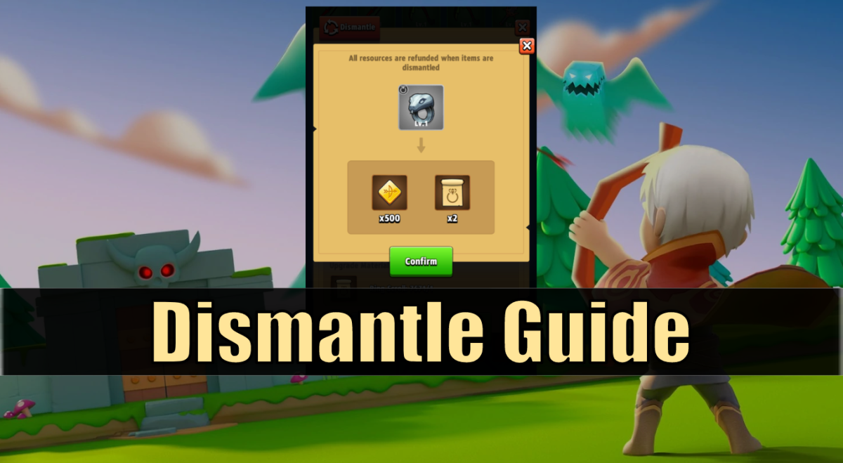 """Archero"" Dismantle Guide"