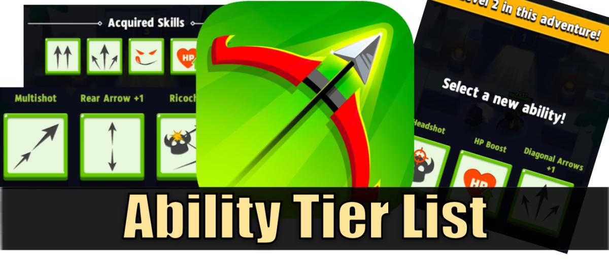 """""""Archero"""" Ability Tier List and Descriptions"""