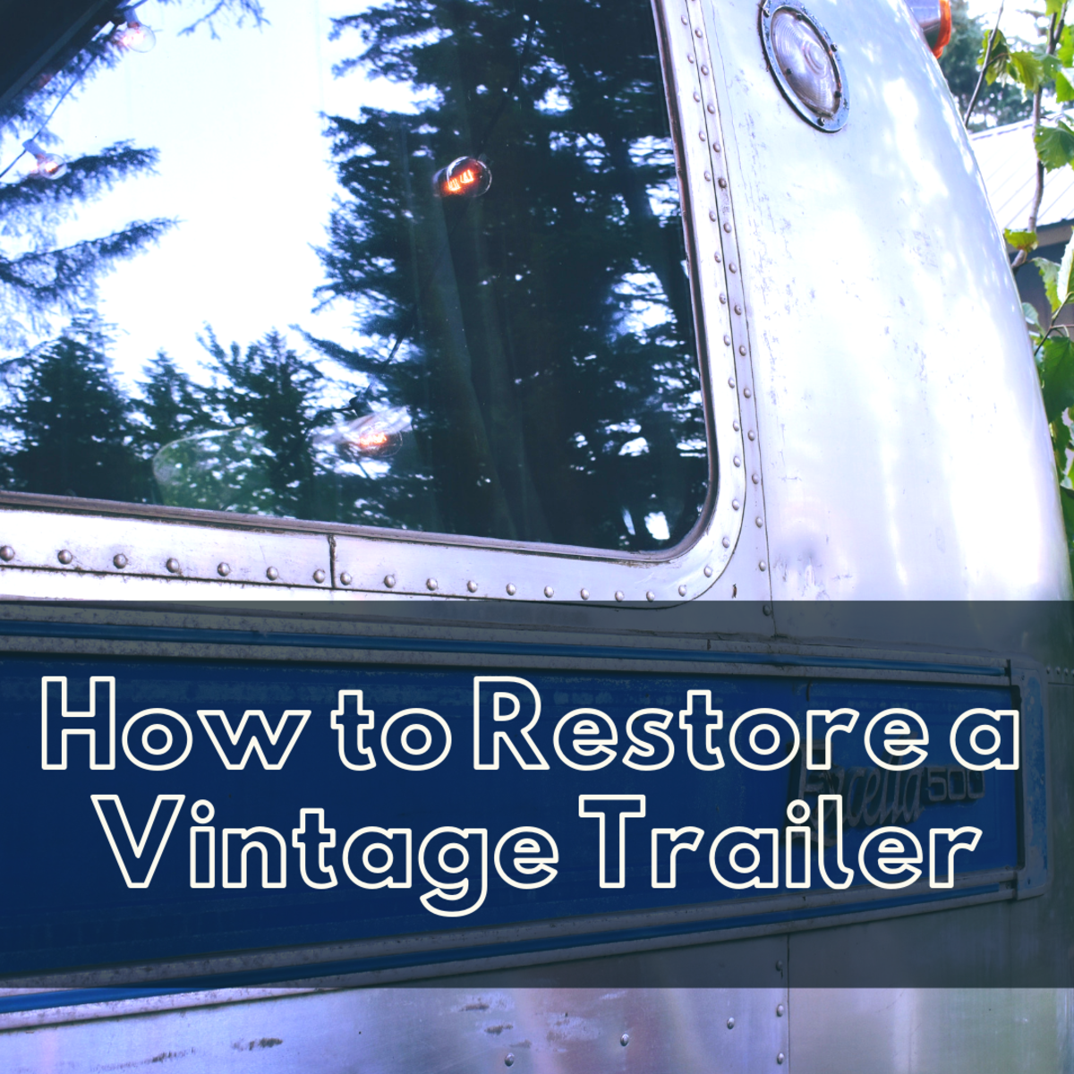 Restoration on a vintage trailer can be a challenge, but it is worth the effort.
