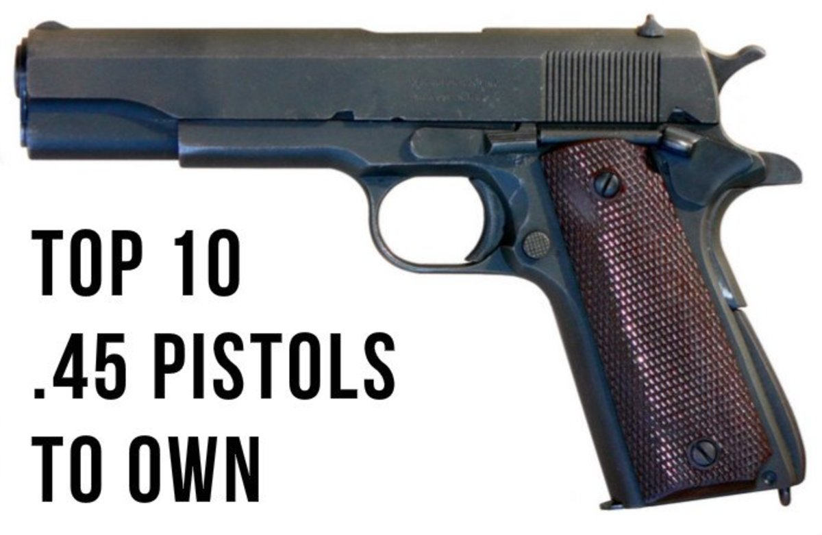 Top Ten .45 Pistols to Own