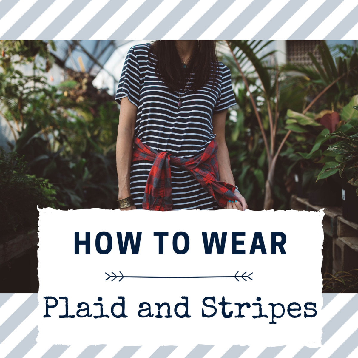 Stripes and Plaid Together: Fashion Do or Don't?