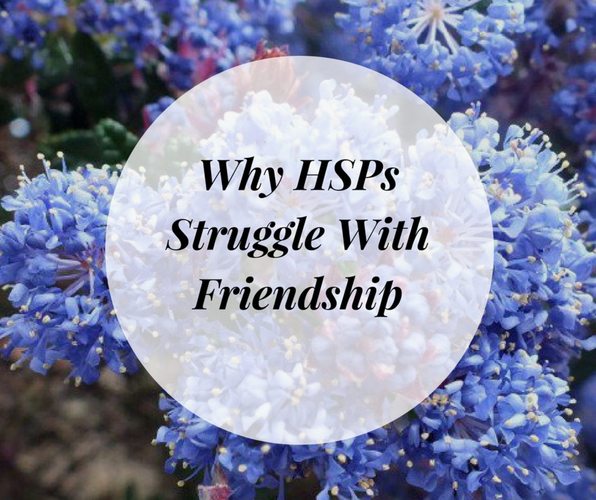 The Challenge of Friendships as a Highly Sensitive Person