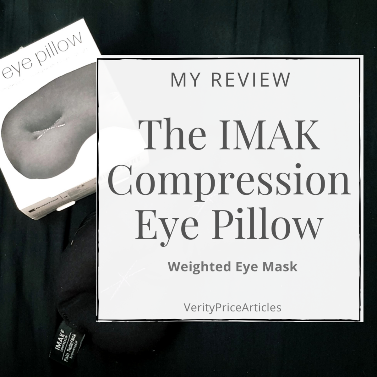 My honest and unsponsored review of the IMAK Compression Eye Pillow (weighted eye mask)