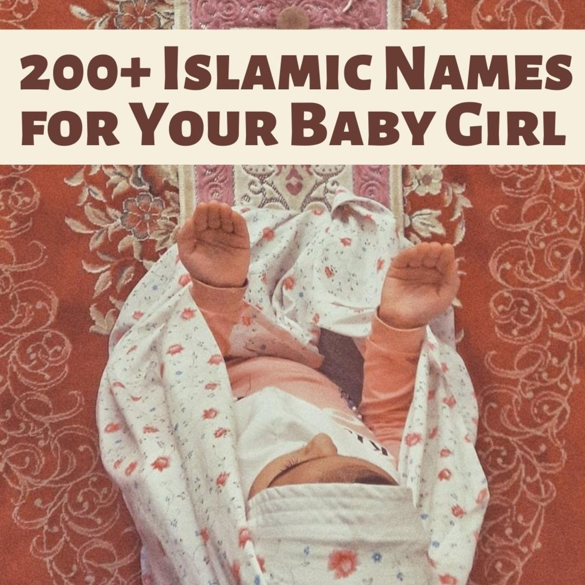 200+ Islamic Names for Muslim Baby Girls (From the Qur'an)