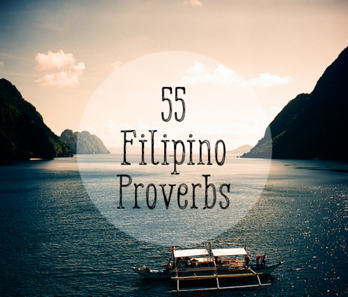 Famous salawikain, or Filipino sayings