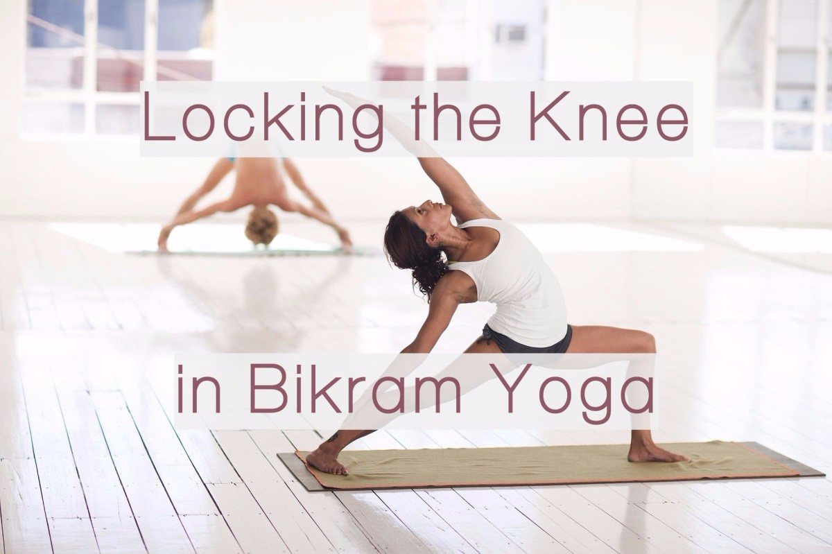 Locking the Knee in Bikram Yoga