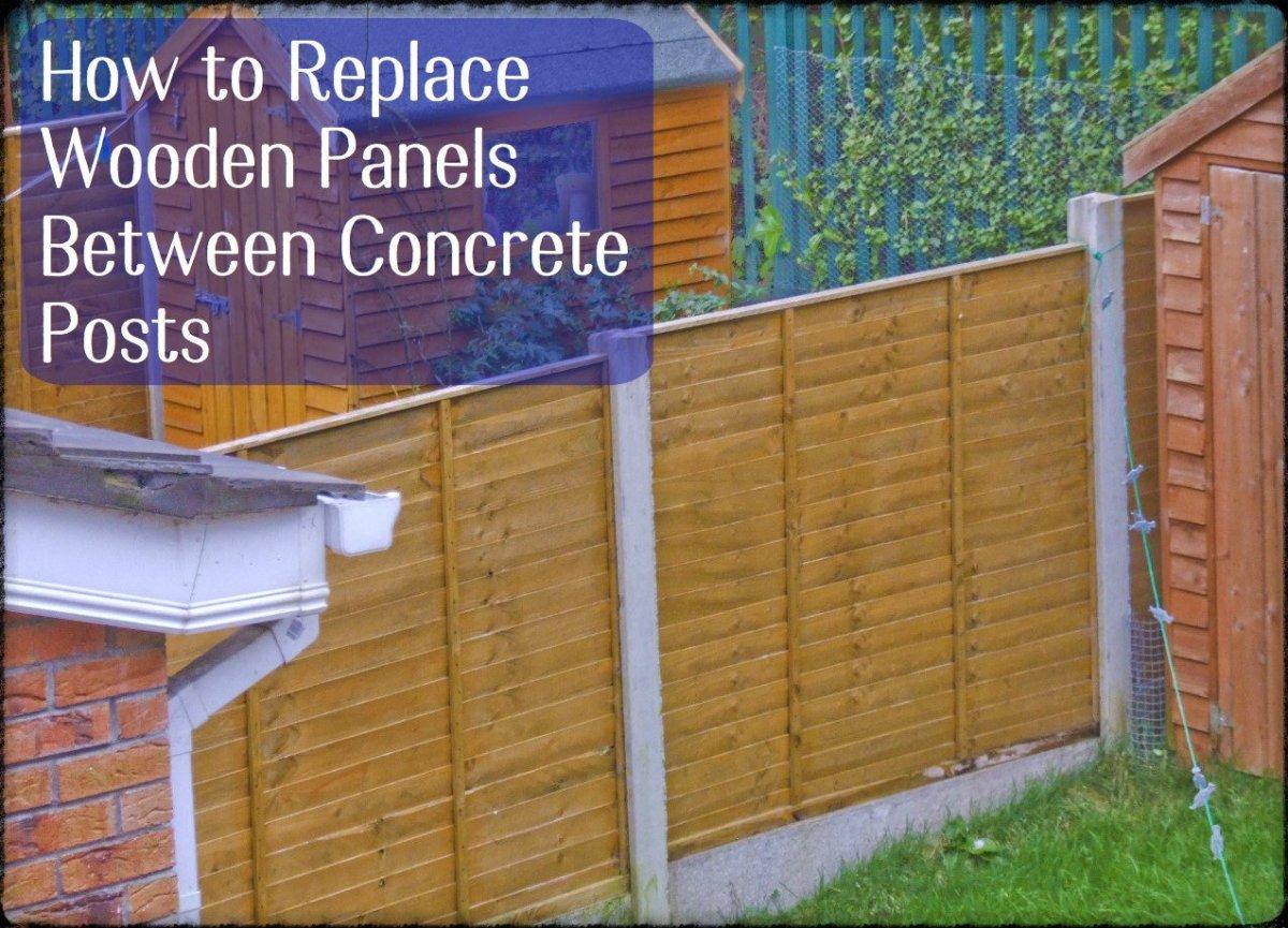 How to replace fence panels between concrete posts dengarden baanklon Gallery
