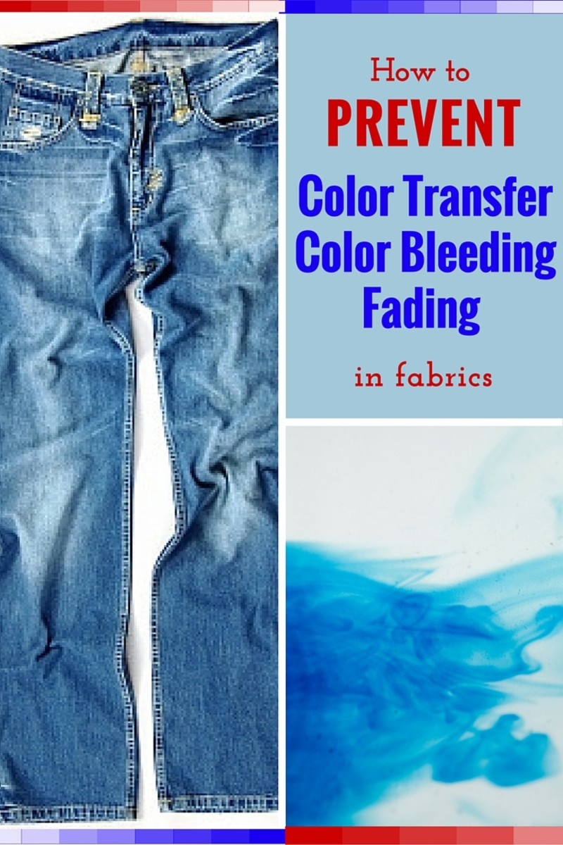 How to Prevent Fabric Color Transfer, Bleeding, and Fading