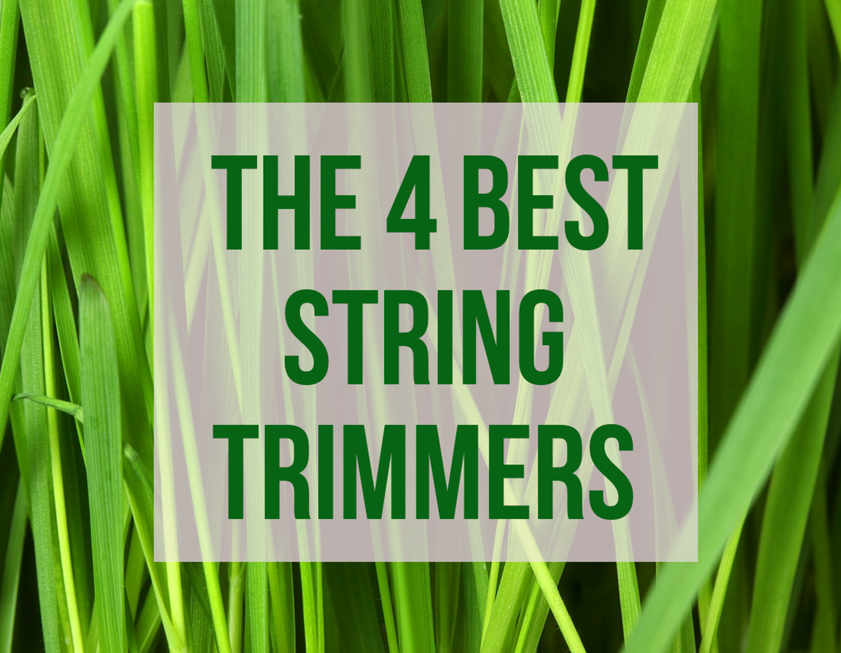 Best 4 String Trimmers 2020: Electric, Gas, and Brush Cutter