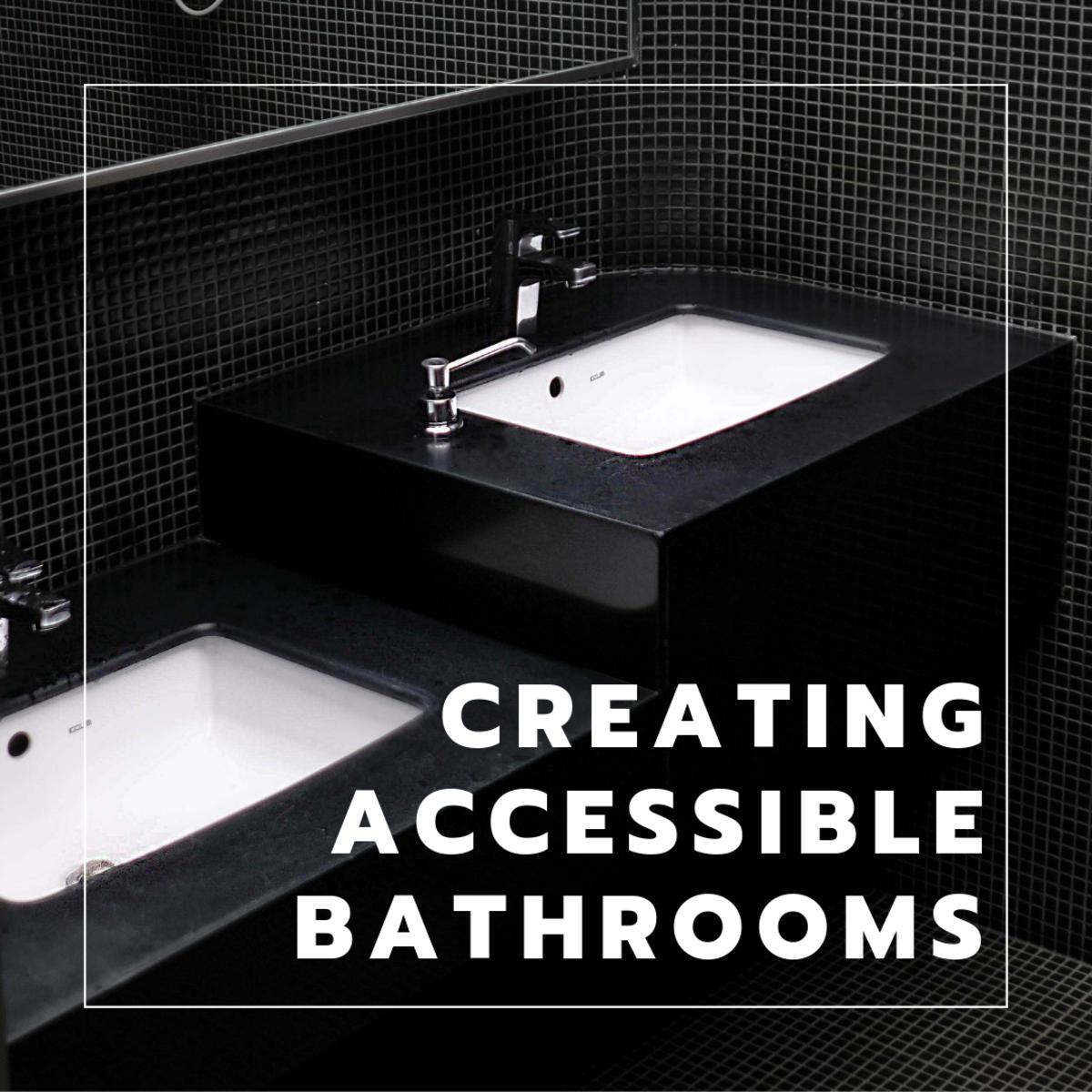 Creating an Accessible Bathroom