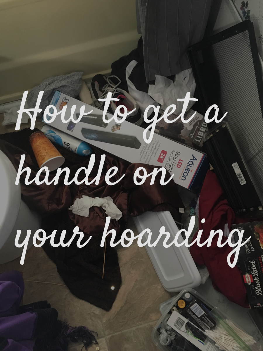 How to Get a Handle on Your Hoarding