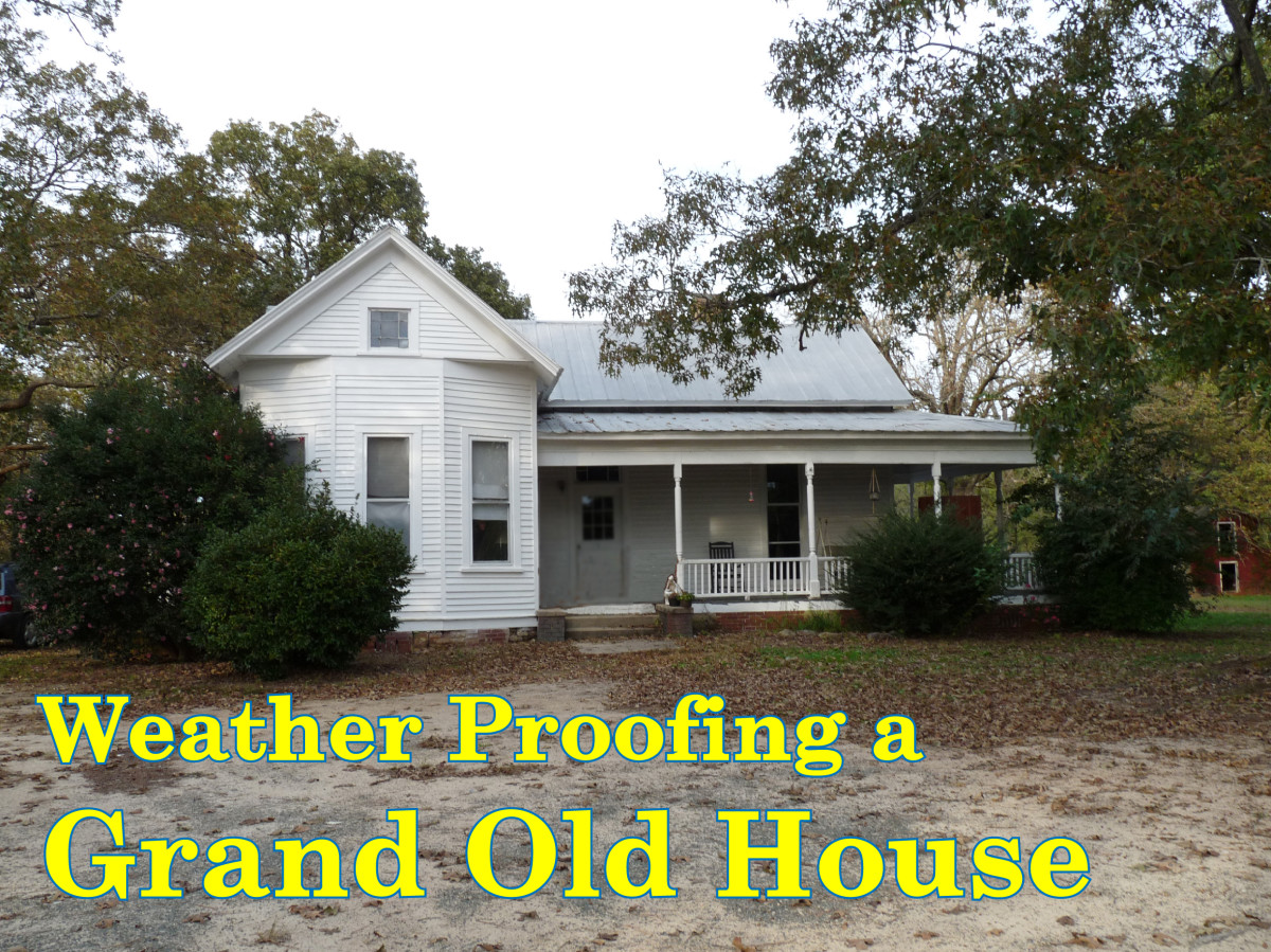 Weather Proofing an Old House on a Shoestring