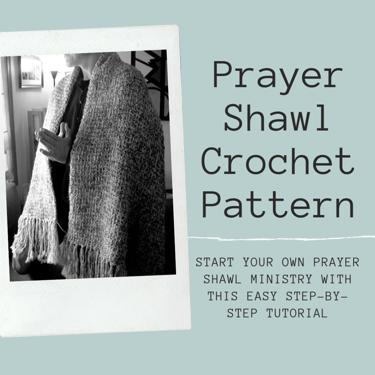 Learn all about prayer shawls, including how to make one yourself.