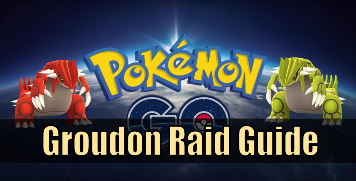 """Pokemon Go"" Groudon Raid Guide"