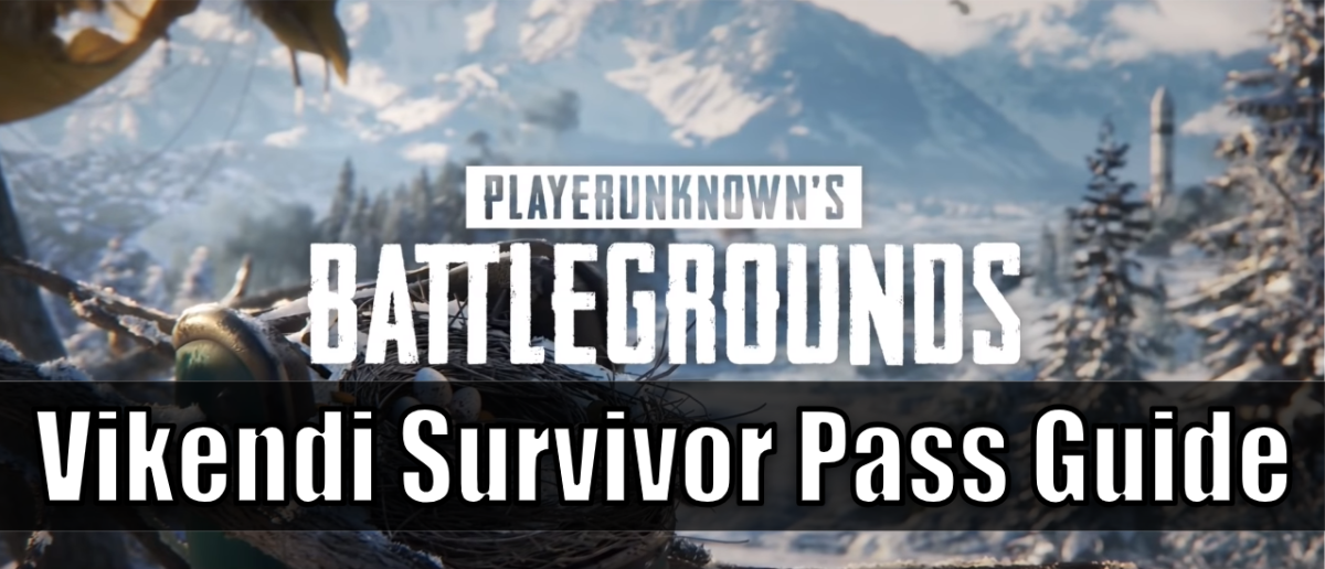 """PlayerUnknown's Battlegrounds"" Vikendi Survivor Pass Guide"