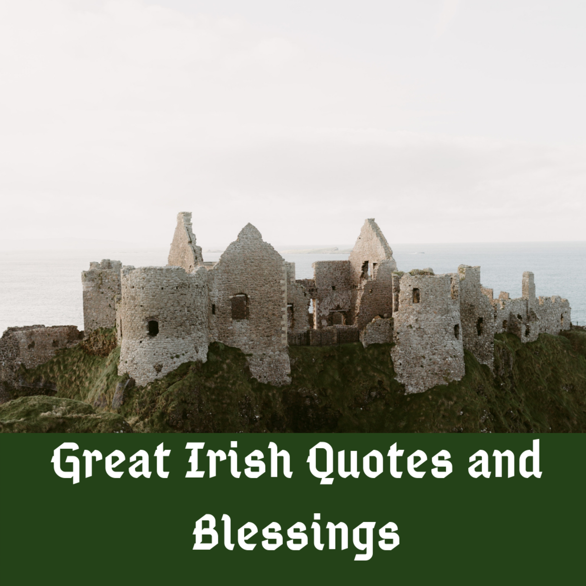 These Irish quotes are great for many occasions.