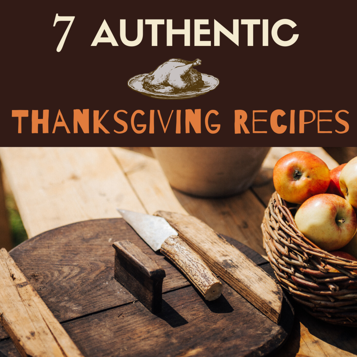 7 Traditional Thanksgiving Recipes