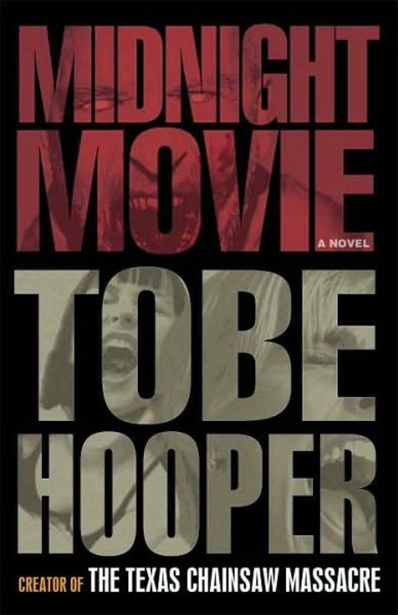 Midnight Movie by Tobe Hooper: A Book Review