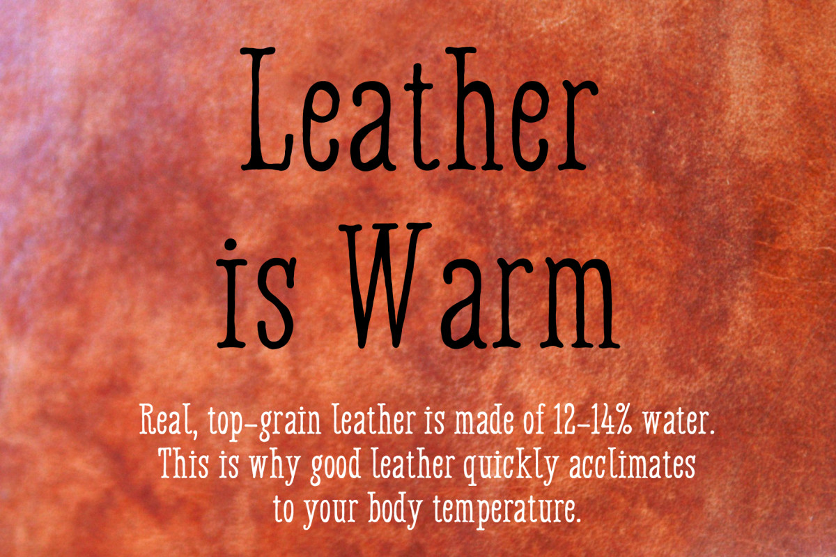 Real Leather is Warm