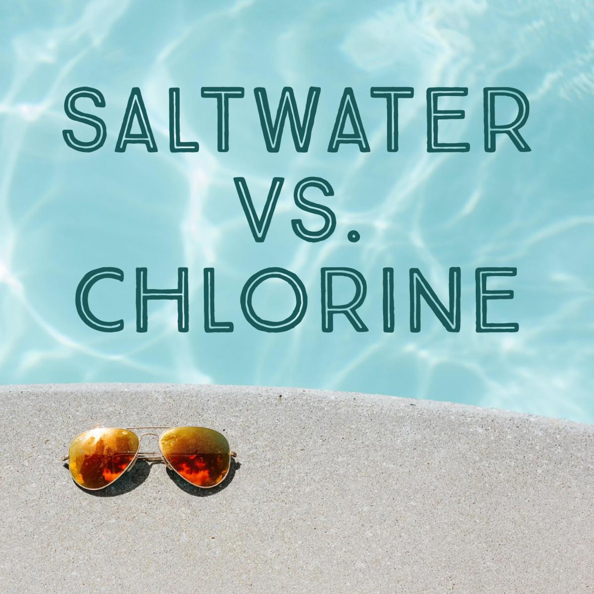 salt water pool versus chlorine pool