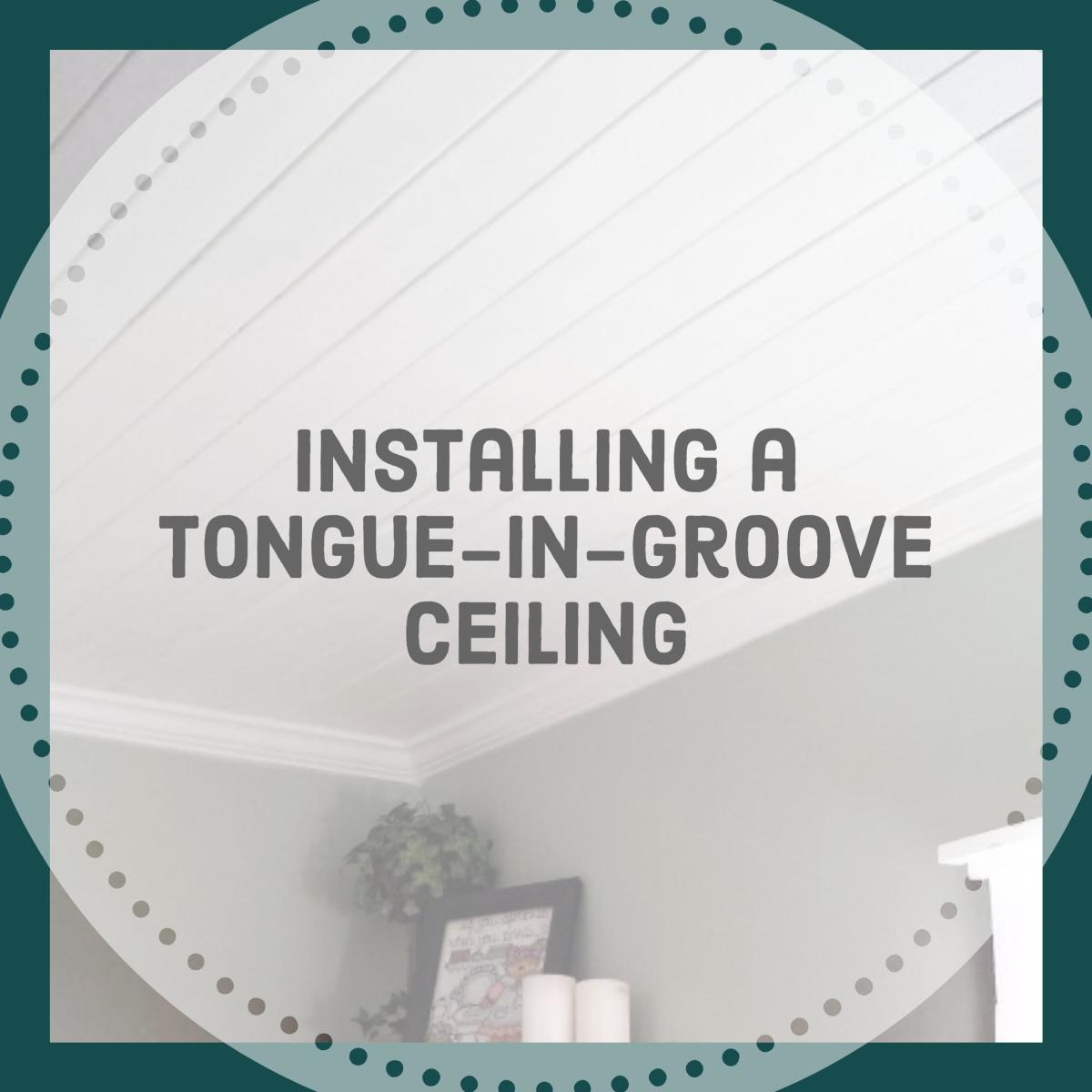 DIY Tongue-and-Groove Wood Ceiling