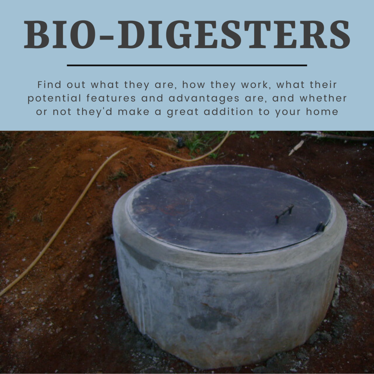 Everything you need about biodigesters: what they are, how they work, and possible features