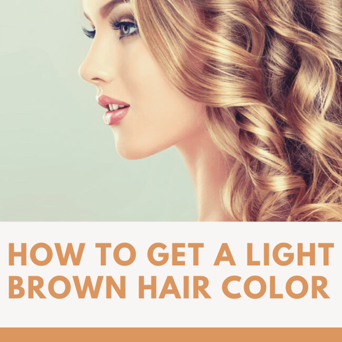 How to Get a Light Brown Hair Color