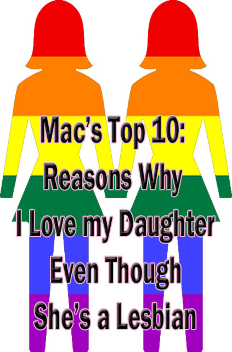 Top 10 Reasons Why I Love My Daughter Even Though She's a Lesbian