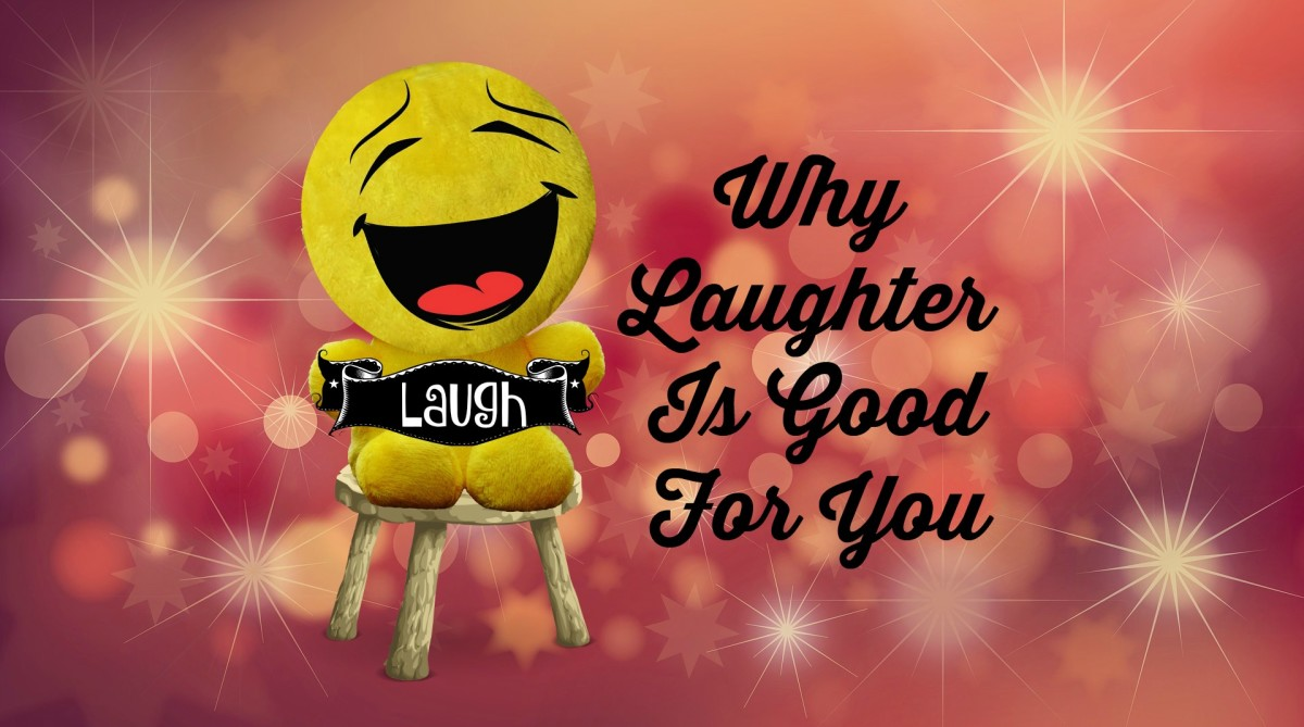 Why Laughter Is Good for You: Physically, Emotionally, Socially ...
