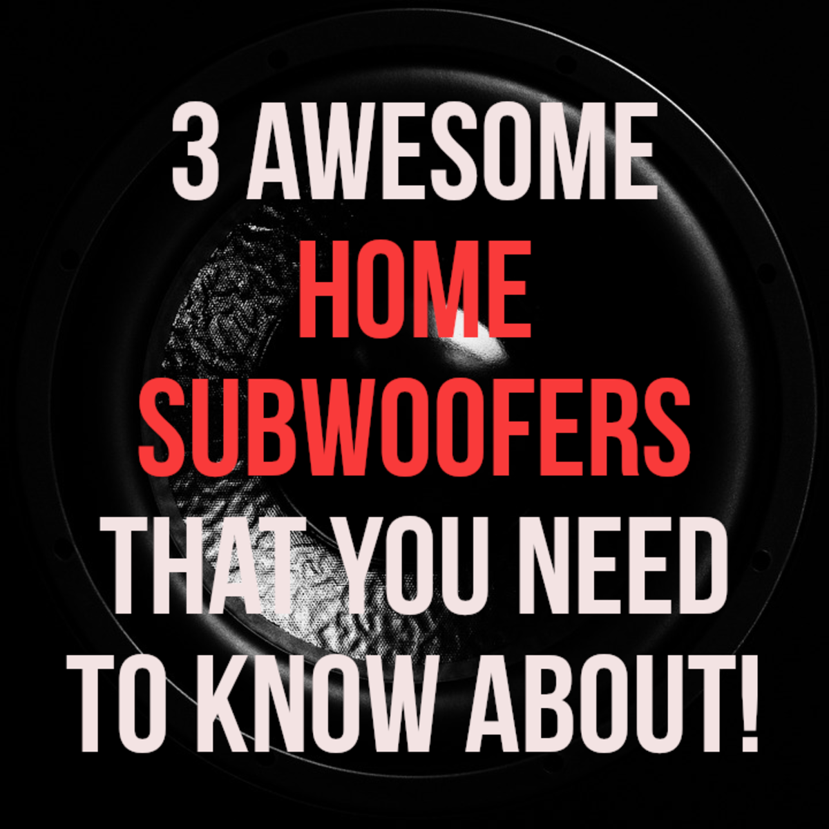 The 3 Best Home Subwoofers in 2020