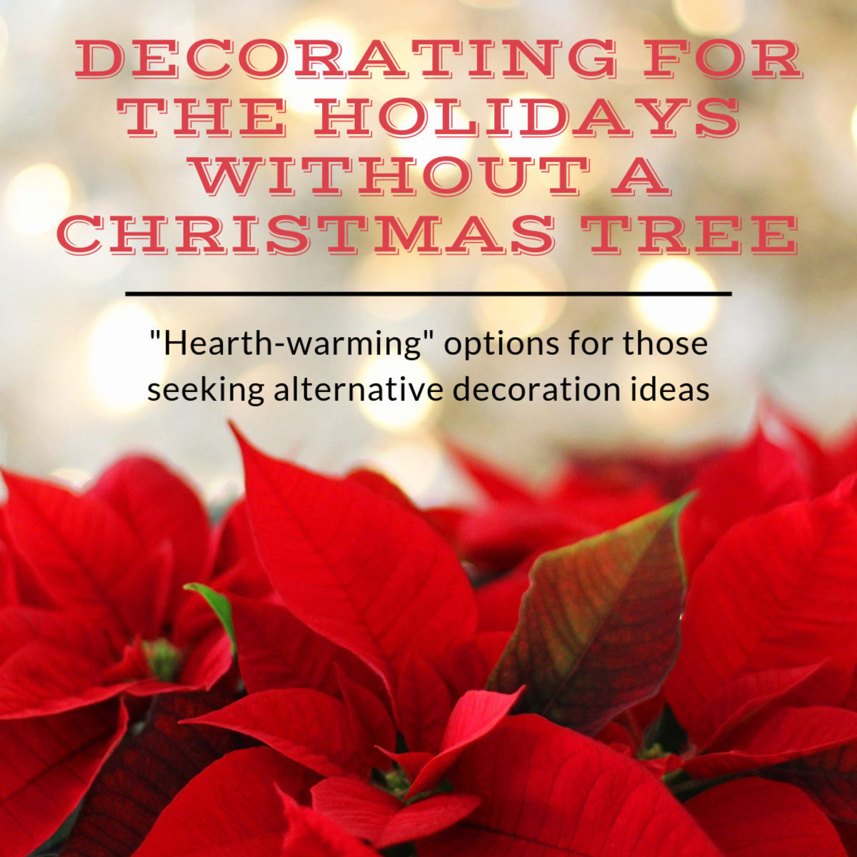 Decorating Without a Christmas Tree for the Holidays