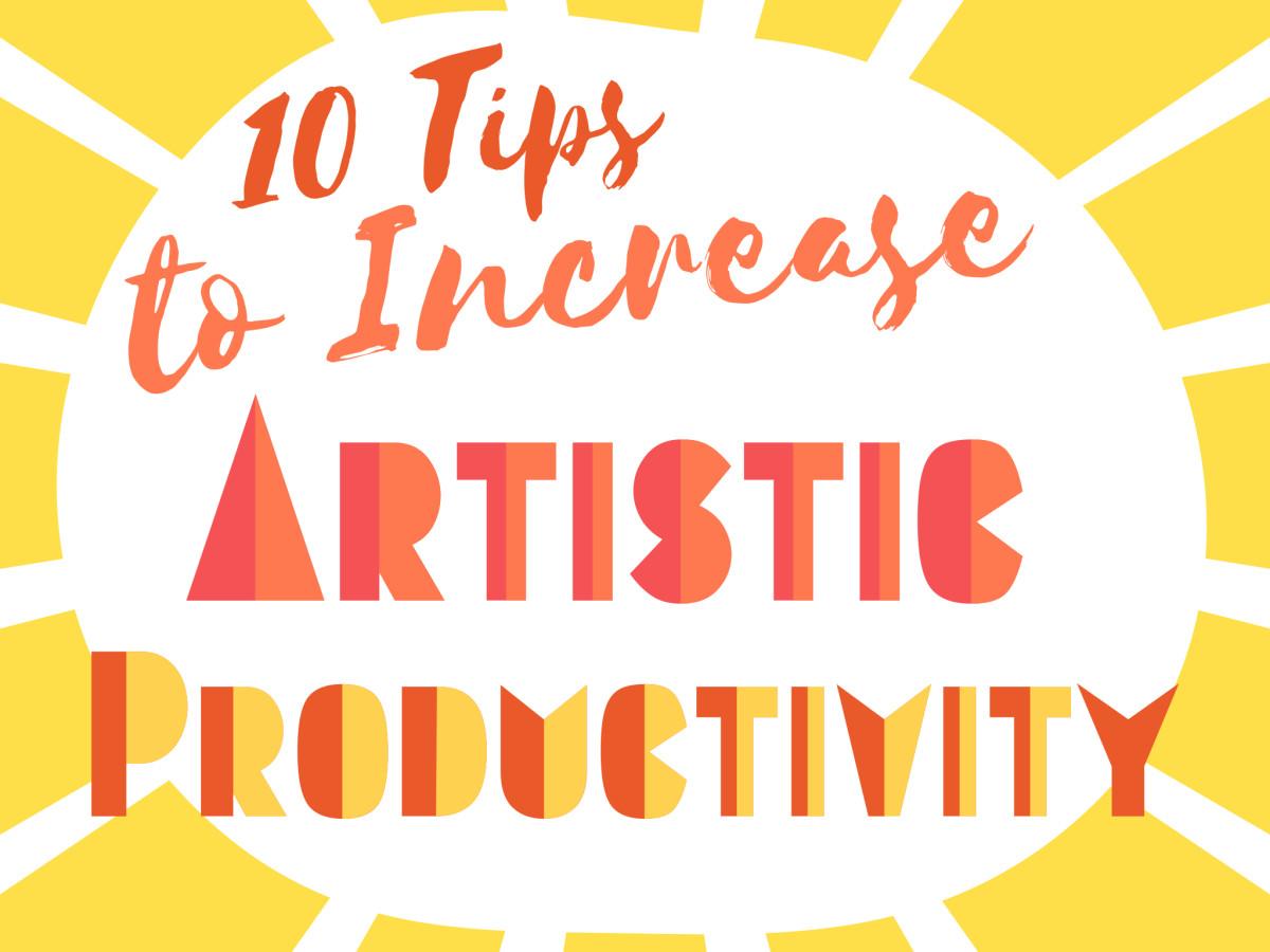 10 Ways to Improve Productivity in the Art Studio