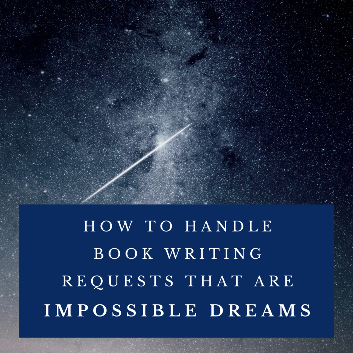 Don't get stuck writing a book to fulfill someone else's impossible dream
