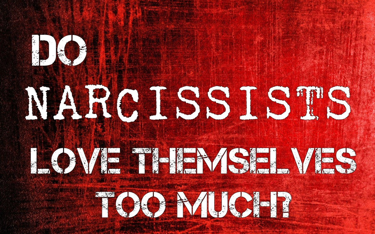 Do Narcissists Really Love Themselves Too Much?