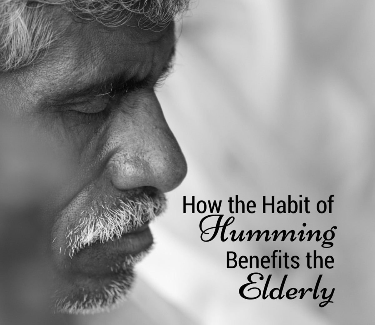 How the Habit of Humming Benefits the Elderly