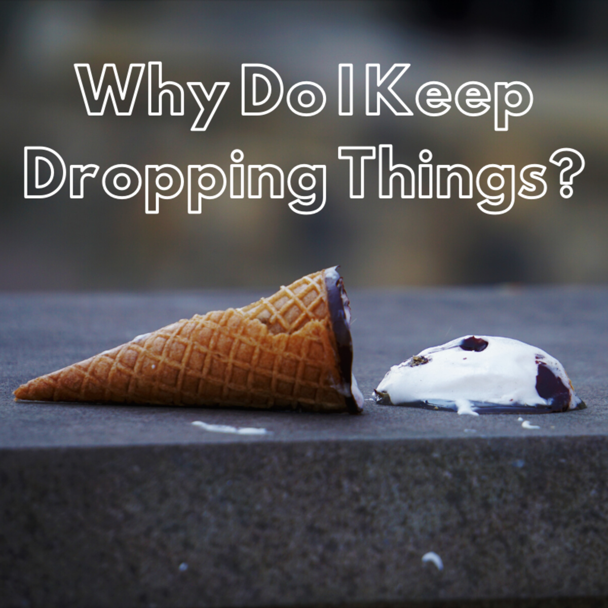People drop things for a variety of reasons. Some of the more common causes are discussed here.