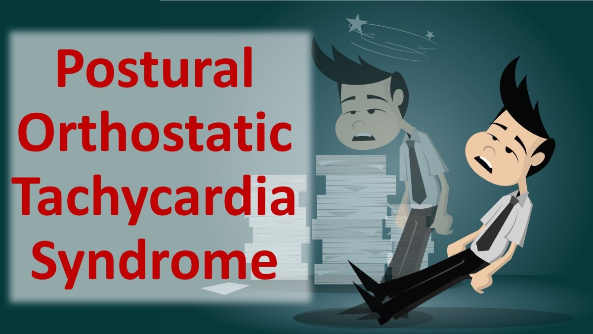POTS: Postural Orthostatic Tachycardia Syndrome